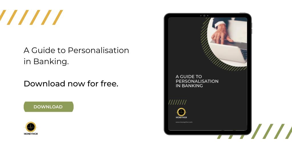 Personalisation in banking Moneythor